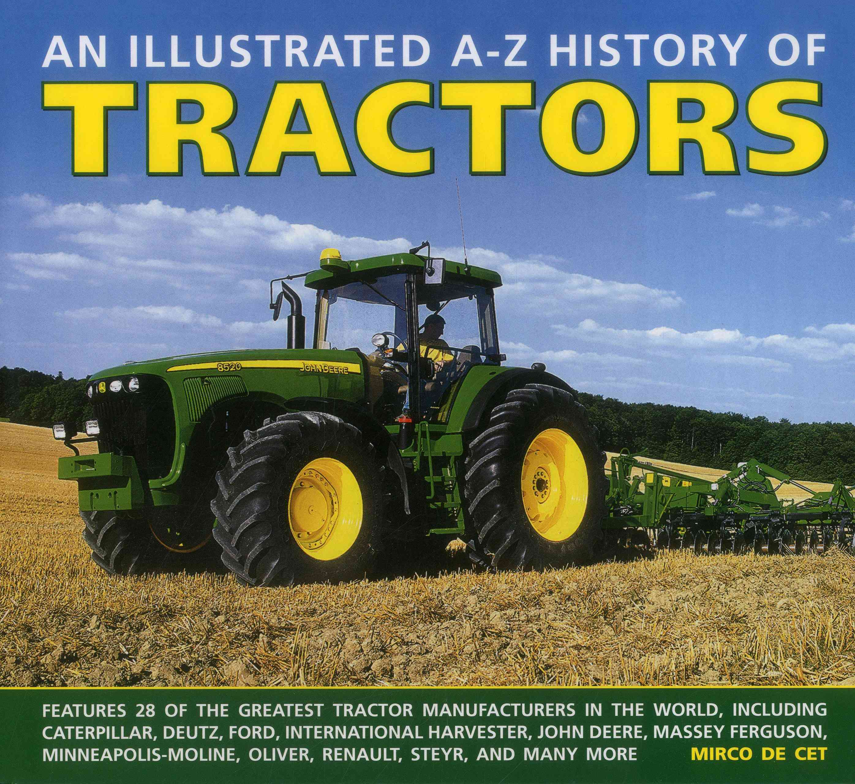 An Illustrated A-Z History of Tractors By De Cet, Mirco