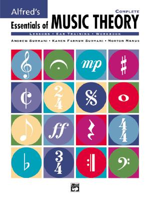 Alfred's Essentials of Music Theory By Surmani, Andrew/ Surmani, Karen Farnum/ Manus, Morton